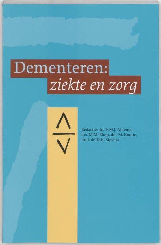 Dementeren: ziekte en zorg - Onbekend |