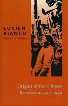 Origins of the Chinese Revolution, 1915-1949