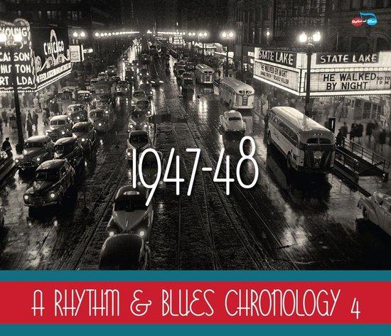 A Rhythm & Blues Chronology 4: 1947-1948
