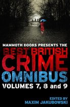 Omslag Mammoth Books presents The Best British Crime Omnibus: Volume 7, 8 and 9
