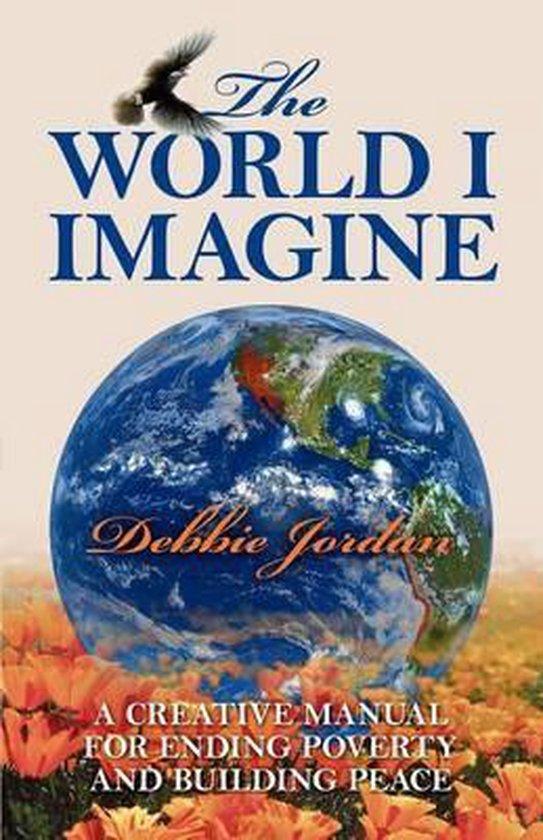 The World I Imagine
