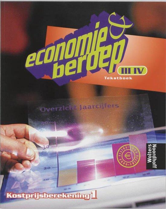 Boek cover Tekstboek Kostprijsberekening 1 niveau III/IV Economie & beroep van R. Brouwers (Paperback)