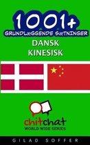 1001+ Grundl ggende S tninger Dansk - Kinesisk