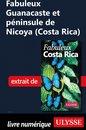 Fabuleux Guanacaste et péninsule de Nicoya (Costa Rica)