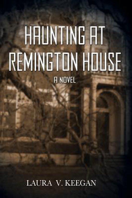 Haunting at Remington House