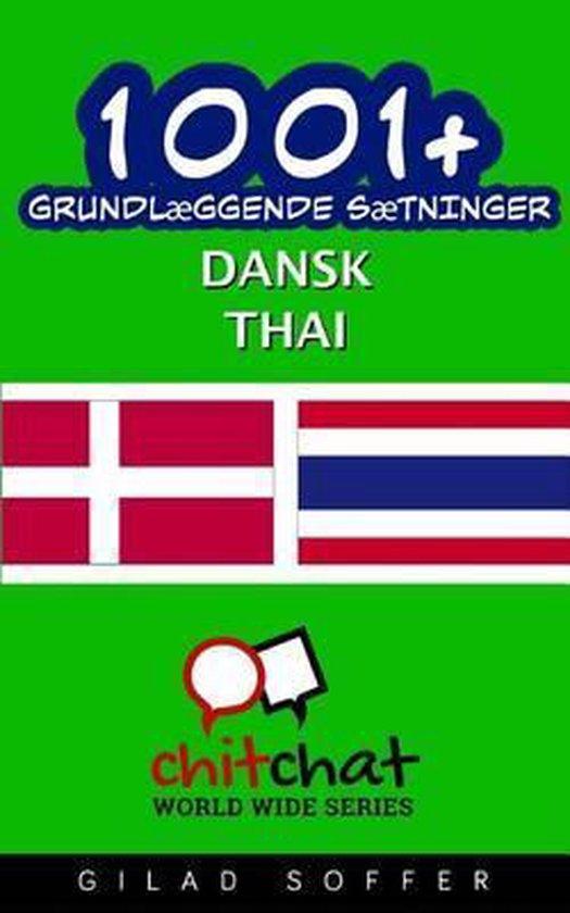 1001+ Grundl ggende S tninger Dansk - Thai