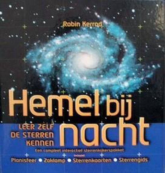 Hemel Bij Nacht - Robin Kerrod |