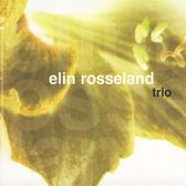Elin Rosseland Trio