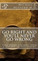 Go Right and You'll Never Go Wrong