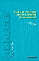 Sortie de maternité et retour à domicile du nouveau-né