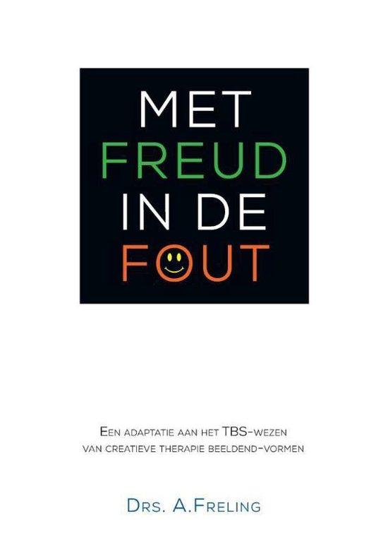 Met Freud in de fout - Antonia Freling |