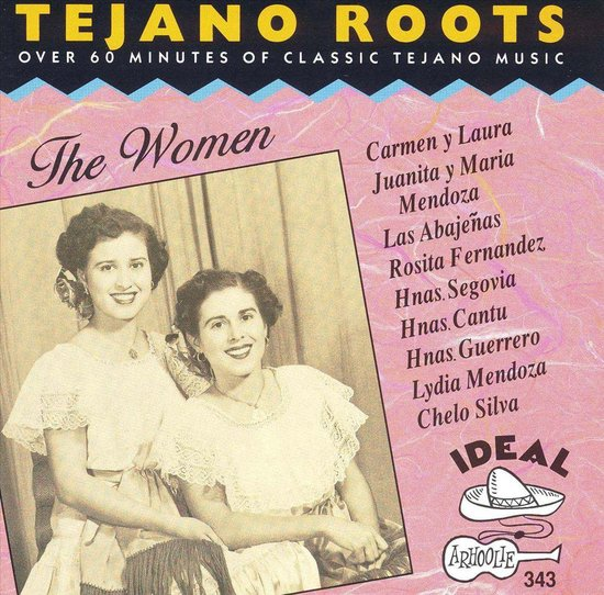 Tejano Roots The Women
