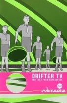 Movie/Documentary - Drifter Tv