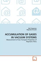 Accumulation of Gases in Vacuum Systems