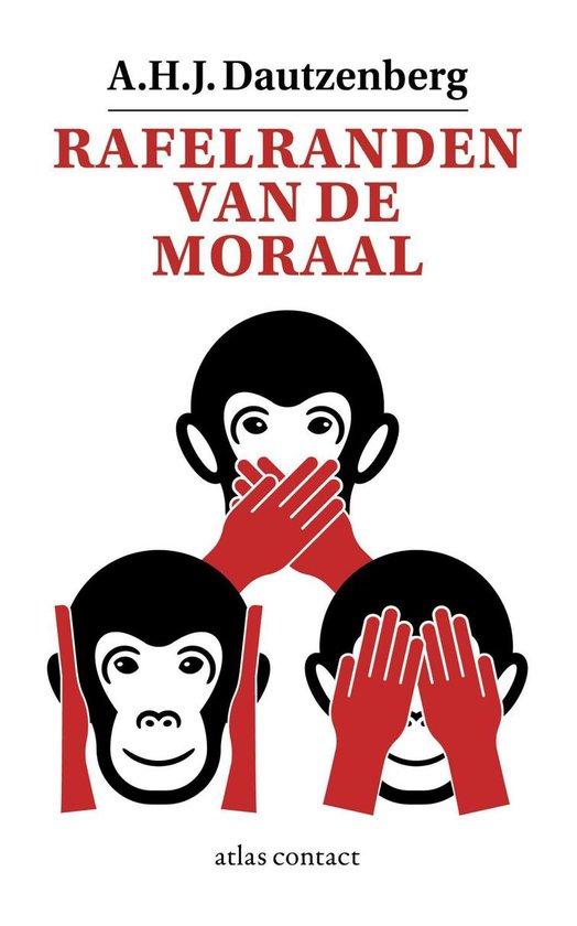 Rafelranden van de moraal - A.H.J. Dautzenberg  