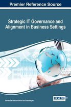 Strategic IT Governance and Alignment in Business Settings