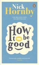 Boek cover How to be Good van Nick Hornby
