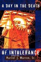 Boek cover A Day in the Death of Intolerance van Marvel J. Warren, Sr.