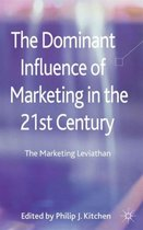 The Dominant Influence of Marketing in the 21st Century