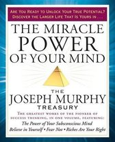 The Miracle Power of Your Mind