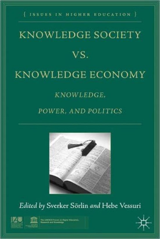 Knowledge Society vs. Knowledge Economy