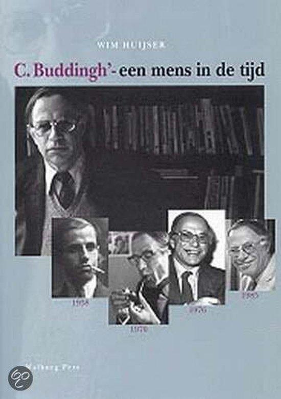 C. Buddingh' - Een Mens In De Tijd - Wim Huijser | Fthsonline.com