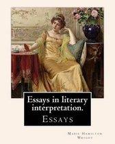 Essays in Literary Interpretation. by