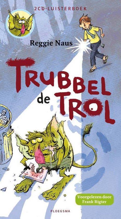 Trubbel de trol - Reggie Naus |