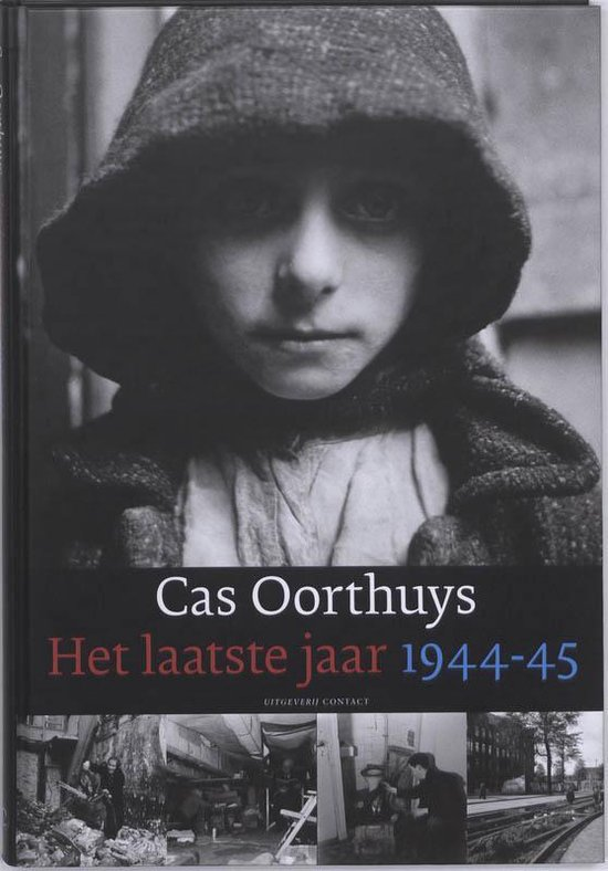 1944-45. Het laatste jaar - C. Oorthuys  