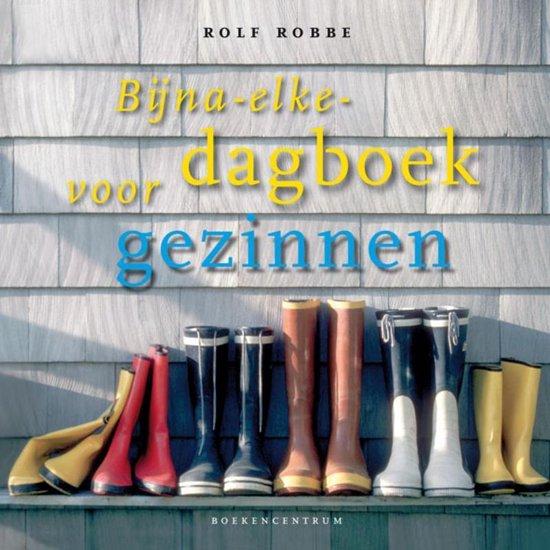 Bijna-elke-dagboek voor gezinnen - Rolf Robbe |