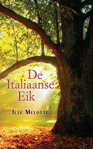 De Italiaanse Eik - Een informatieve roman over liefde en zingeving