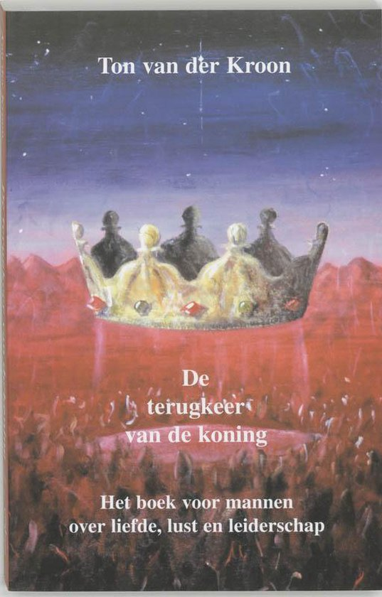 De Terugkeer Van De Koning - Ton van der Kroon | Readingchampions.org.uk