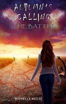 Autumn's Calling: The Battle