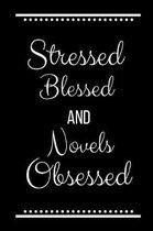 Stressed Blessed Novels Obsessed