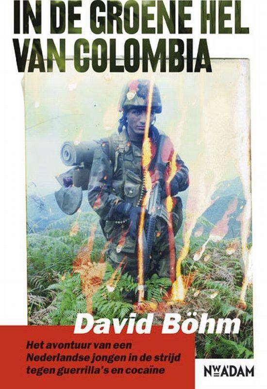 In de groene hel van Colombia - David Bohm pdf epub