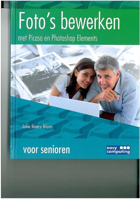 Foto's bewerken voor senioren - Joke Beers-Blom pdf epub