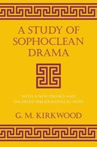 A Study of Sophoclean Drama