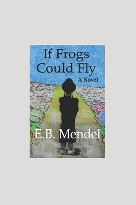 If Frogs Could Fly
