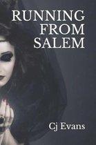 Running From Salem