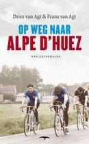 Op weg naar Alpe d Huez