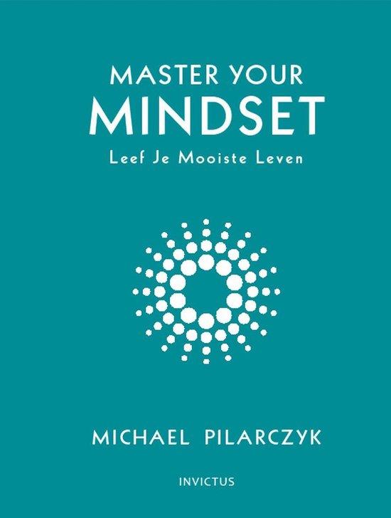 Boek cover Master your Mindset van Michael Pilarczyk (Onbekend)