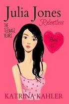 JULIA JONES - The Teenage Years - Book 6