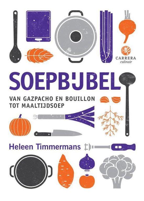 Boek cover Soepbijbel van Mevr. Heleen Timmermans (Hardcover)