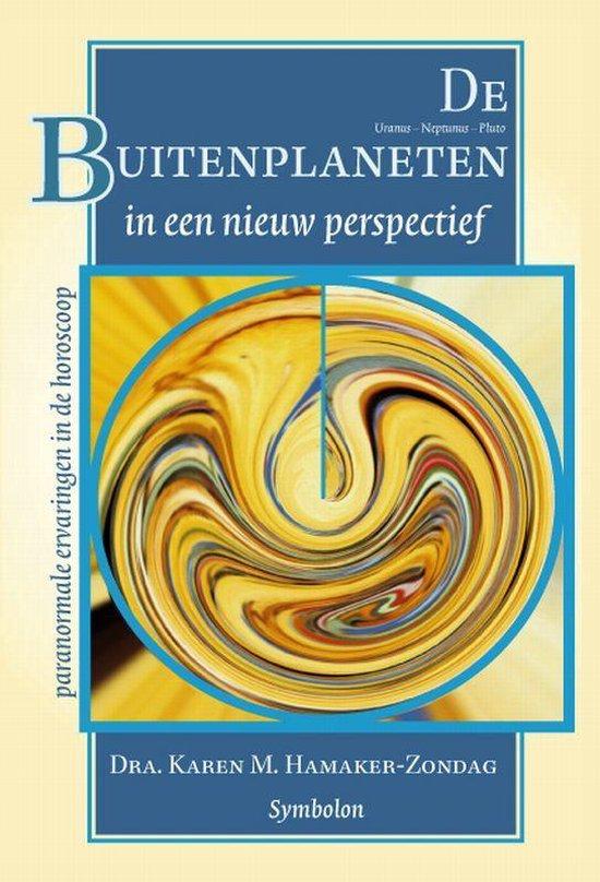 De Buitenplaneten in een nieuw perspectief - K.M. Hamaker-Zondag |