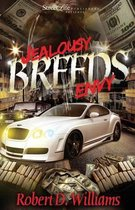 Jealousy Breeds Envy