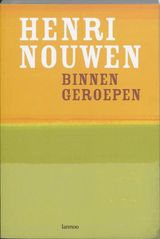 Binnen Geroepen - Henri Nouwen |