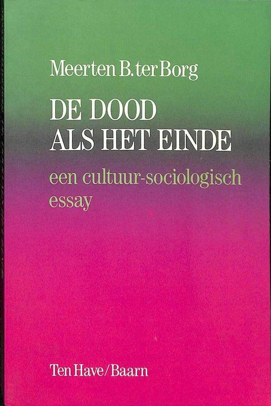 Dood als het einde - cultureel-sociologisch essay