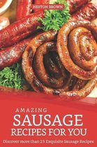 Amazing Sausage Recipes for You