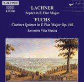 Lachner/Fuchs:Septet/Quintet