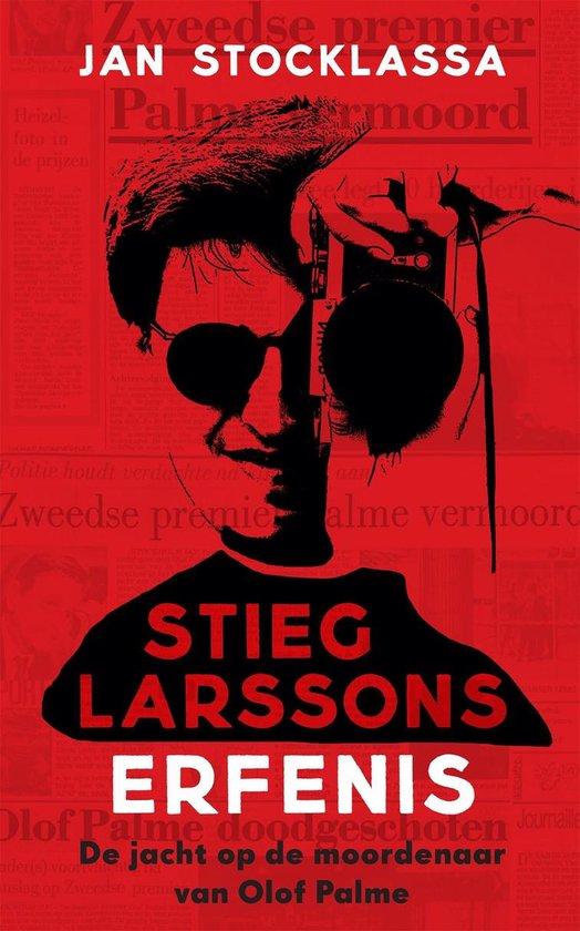 Stieg Larssons erfenis - Jan Stocklassa | Fthsonline.com